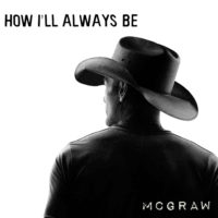 How Ill Always Be - Tim McGraw