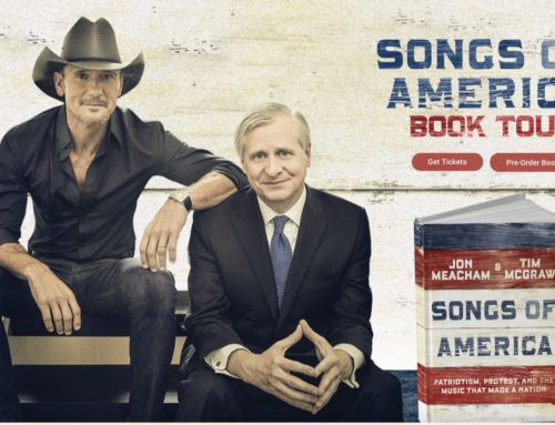 JON MEACHAM & TIM MCGRAW ANNOUNCE SONGS OF AMERICA BOOK TOUR